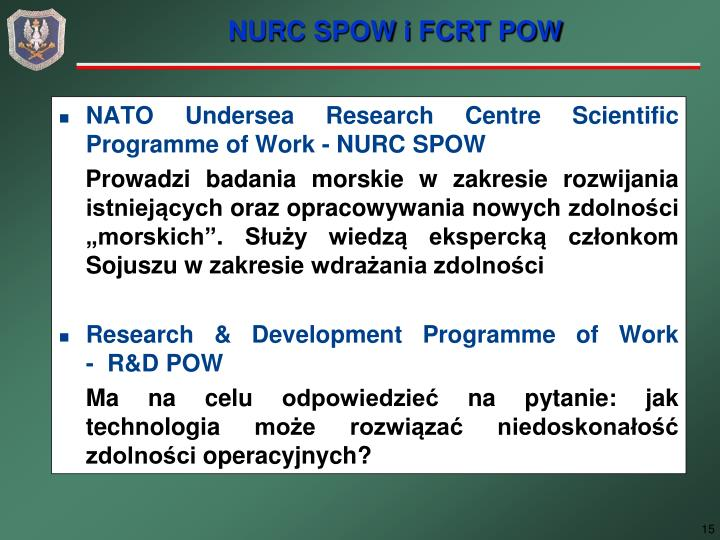 NATO Undersea Research Centre Scientific Programme of Work