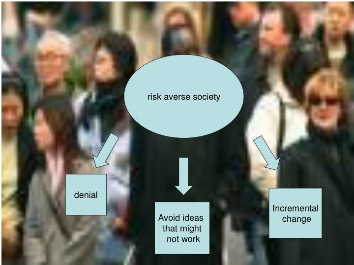 risk averse society