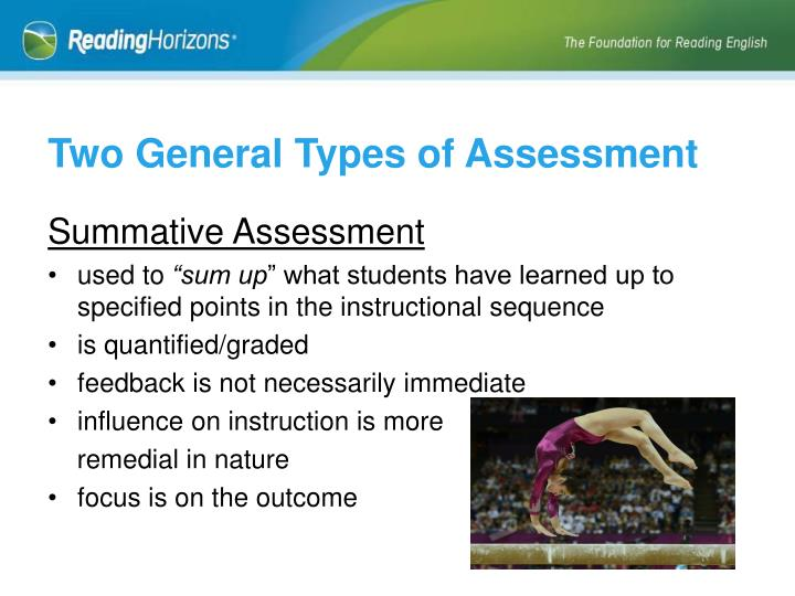 Two General Types of Assessment