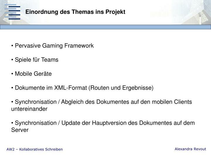Einordnung des Themas ins Projekt