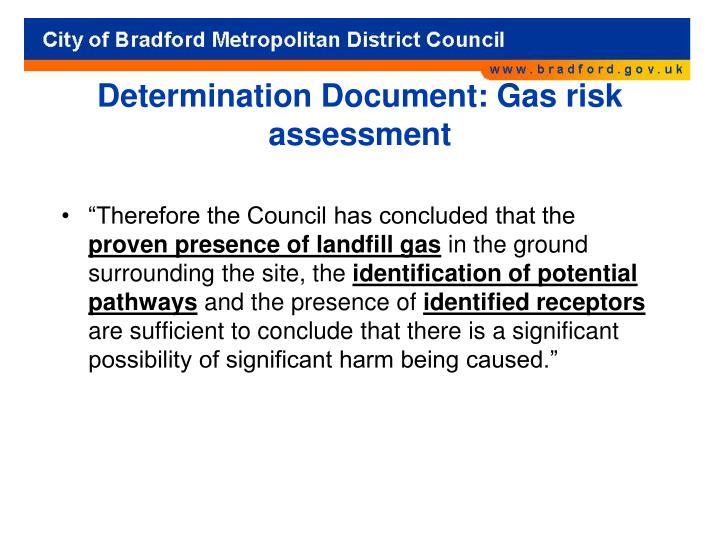 Determination Document: Gas risk assessment