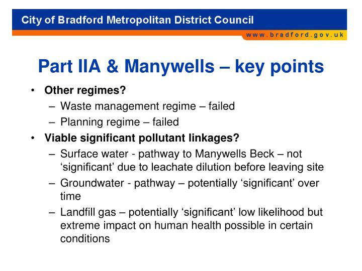 Part IIA & Manywells – key points