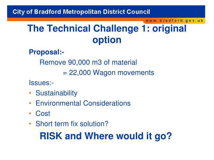 The Technical Challenge 1: original option