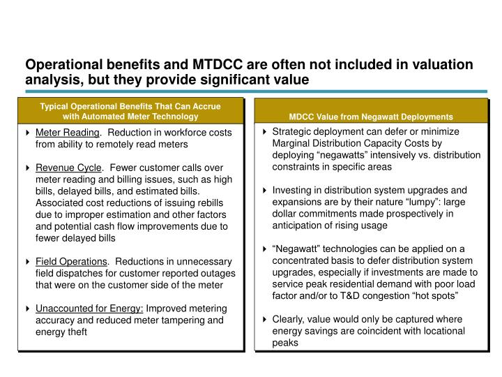 Operational benefits and MTDCC are often not included in valuation analysis, but they provide significant value