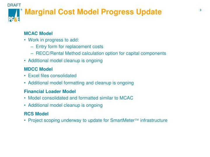 Marginal Cost Model Progress Update