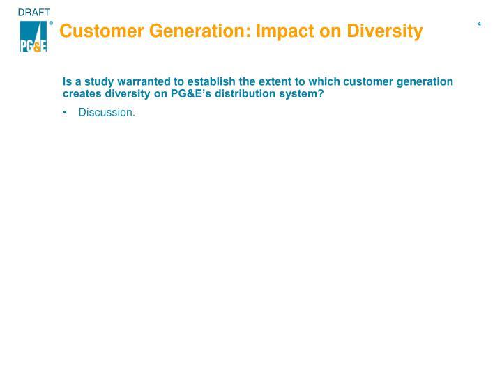 Customer Generation: Impact on Diversity