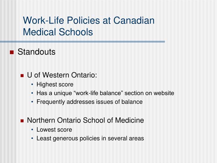 Work-Life Policies at Canadian            Medical Schools