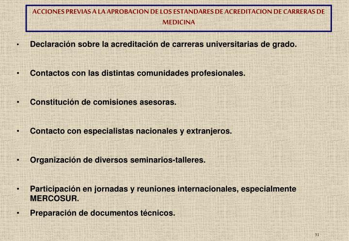 ACCIONES PREVIAS A LA APROBACION DE LOS ESTANDARES DE ACREDITACION DE CARRERAS DE MEDICINA