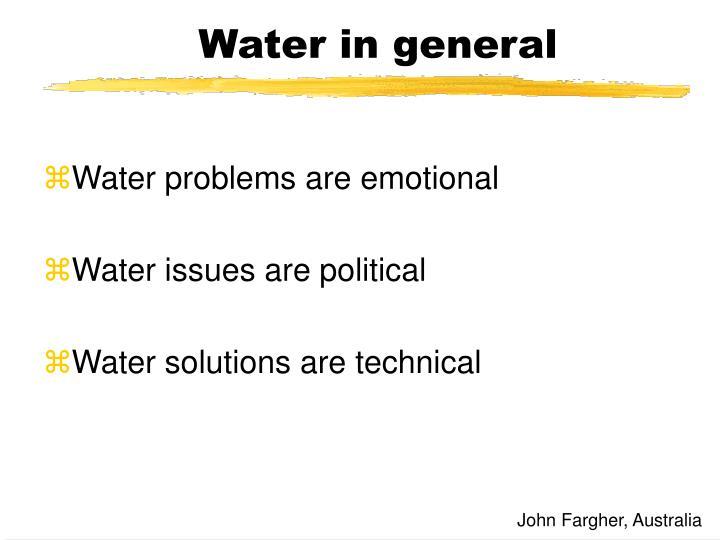 Water in general