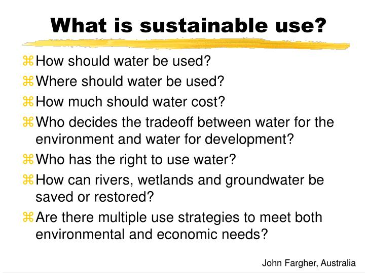 What is sustainable use?