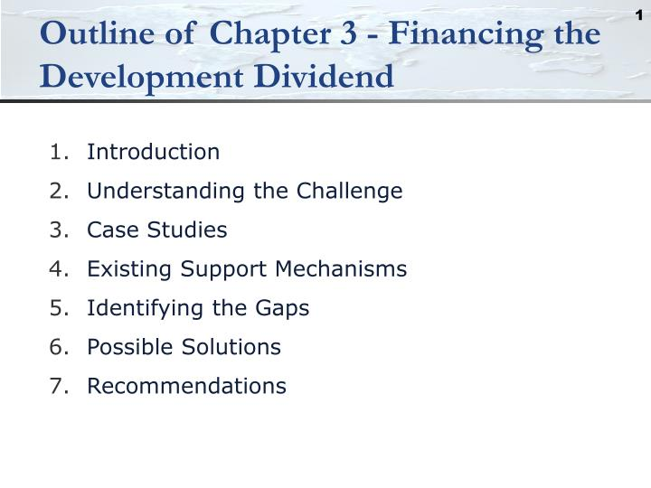 Outline of chapter 3 financing the development dividend