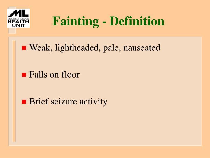 Fainting - Definition