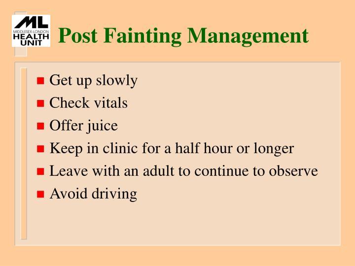 Post Fainting Management