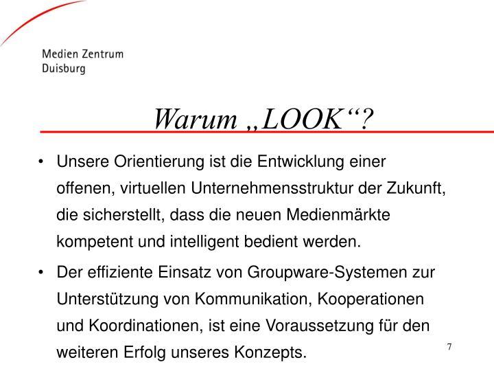 """Warum """"LOOK""""?"""