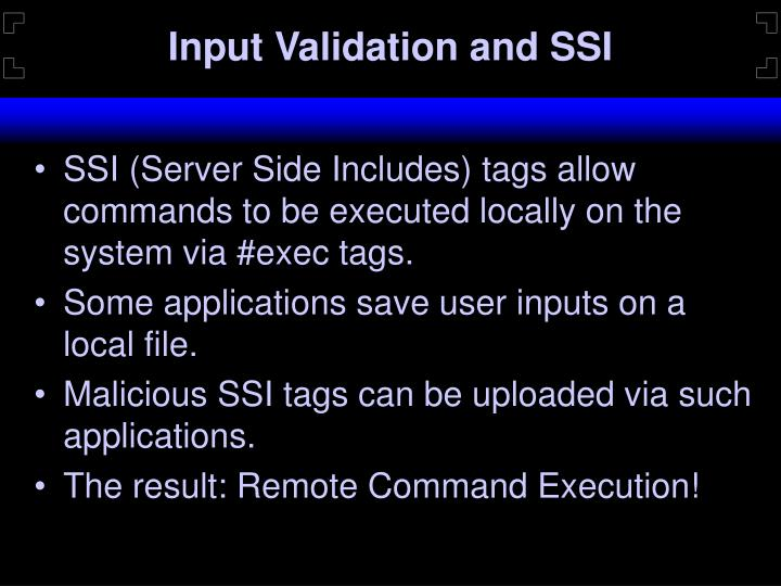 Input Validation and SSI