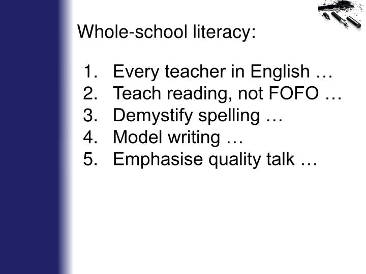 Whole-school literacy: