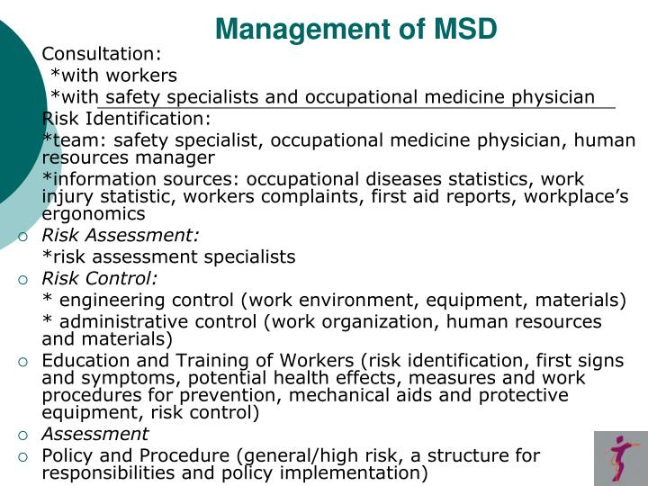 Management of MSD