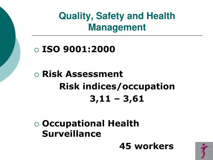 Quality, Safety and Health Management