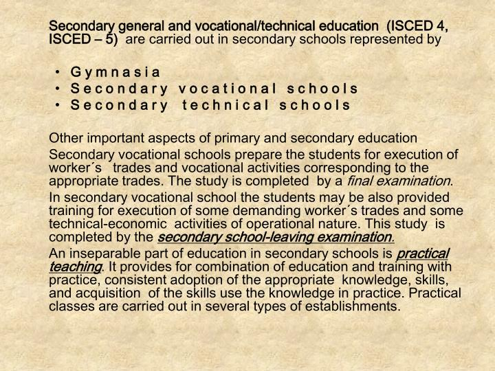 Secondary general and vocational/technical education  (ISCED 4, ISCED – 5)