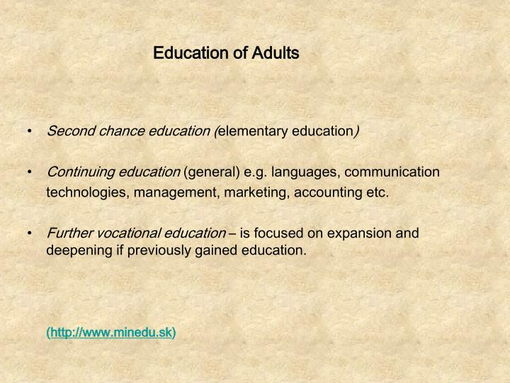 Education of Adults
