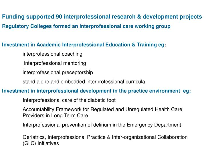 Funding supported 90 interprofessional research & development projects