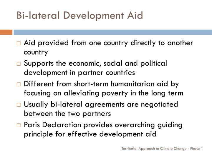 Bi-lateral Development Aid