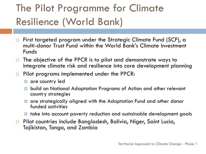 The Pilot Programme for Climate Resilience (World Bank)
