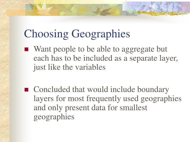 Choosing Geographies