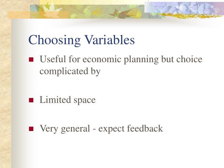 Choosing Variables