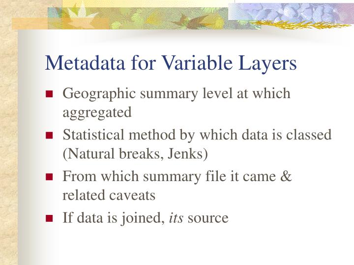 Metadata for Variable Layers