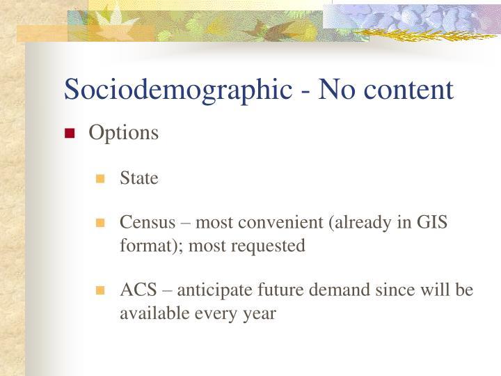 Sociodemographic - No content