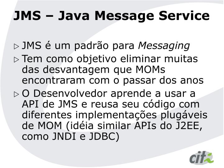 JMS – Java Message Service
