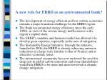 a new role for ebrd as an environmental bank