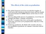 the effects of the crisis on graduation