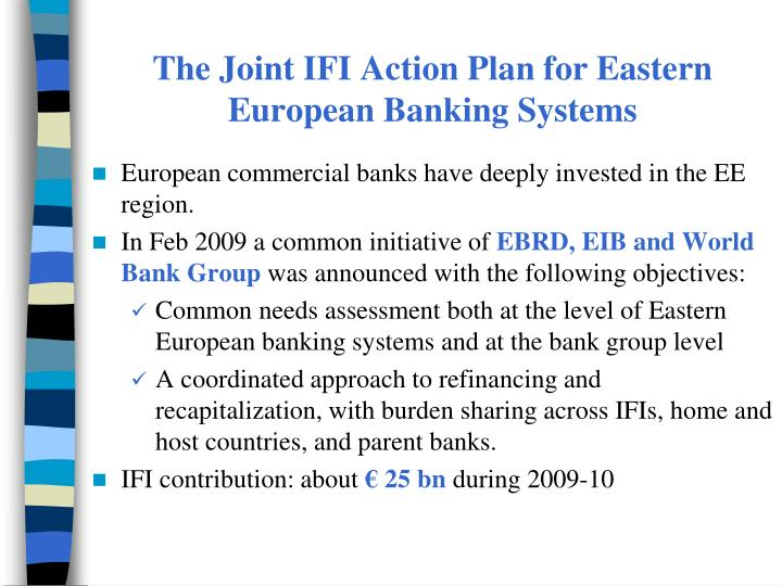 The Joint IFI Action Plan for Eastern European Banking Systems