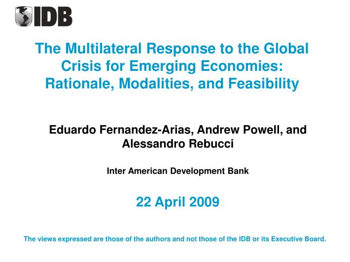 The Multilateral Response to the Global Crisis for Emerging Economies:
