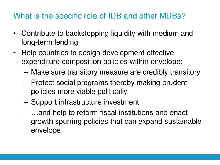 What is the specific role of IDB and other MDBs?
