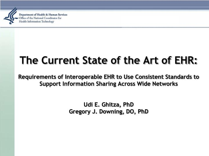 The Current State of the Art of EHR: