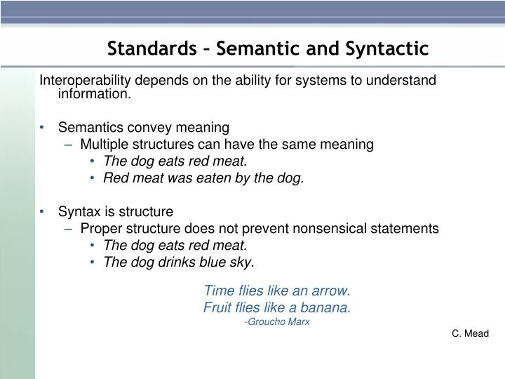 Standards – Semantic and Syntactic