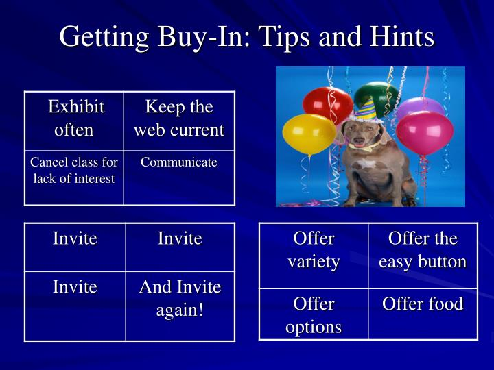 Getting Buy-In: Tips and Hints