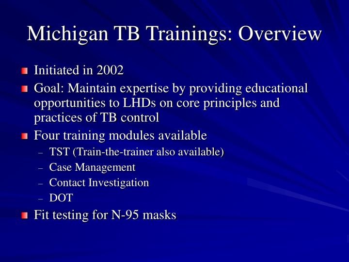 Michigan TB Trainings: Overview