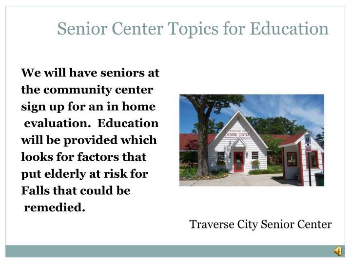 Senior Center Topics for Education
