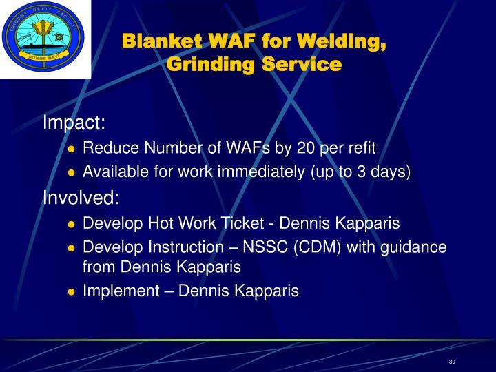 Blanket WAF for Welding, Grinding Service