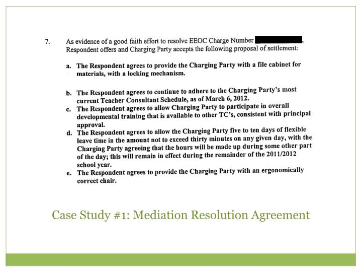 Case Study #1: Mediation Resolution Agreement