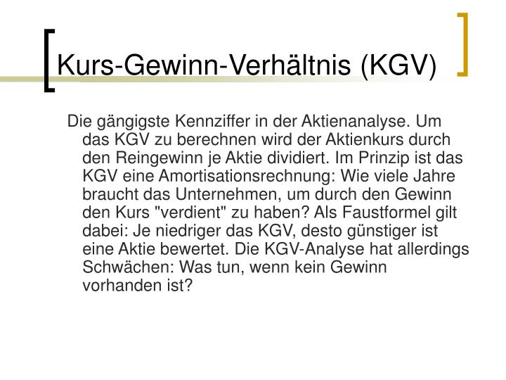 Kurs-Gewinn-Verhältnis (KGV)