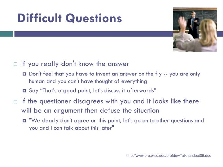 Difficult Questions