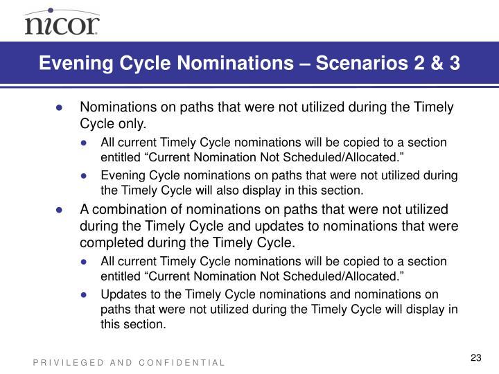 Evening Cycle Nominations – Scenarios 2 & 3