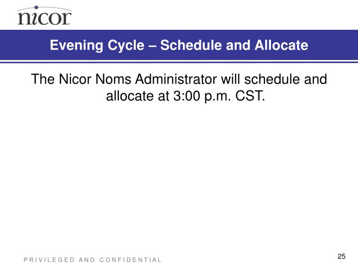 Evening Cycle – Schedule and Allocate