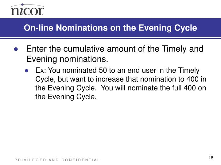 On-line Nominations on the Evening Cycle