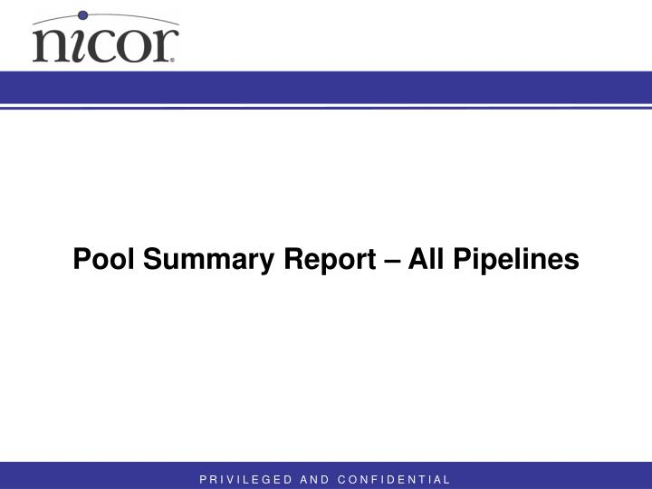 Pool Summary Report – All Pipelines